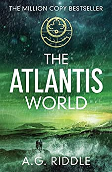 The Atlantis World (The Origin Mystery Book 3) by [Riddle, A.G.]