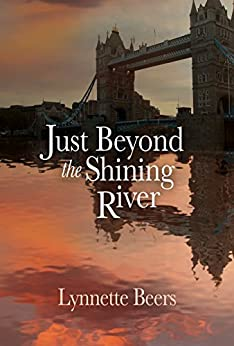 Just Beyond the Shining River by [Beers, Lynnette ]