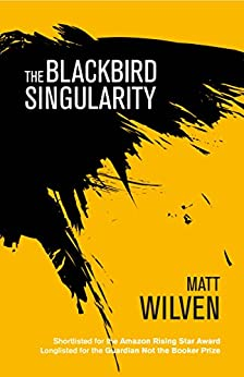 [Wilven, Matt]のThe Blackbird Singularity