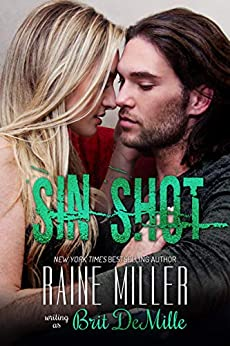 Sin Shot: A Hockey Love Story (Vegas Crush Book 2) by [Miller, Raine, DeMille, Brit]