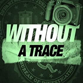Without A Trace (TV Show Intro / Main Song Theme)