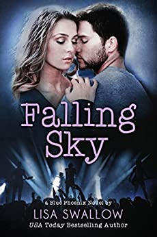 Falling Sky: A British Rock Star Romance (Blue Phoenix Book 2) by [Swallow, Lisa]
