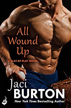 All Wound Up: Play-By-Play Book 10 by [Burton, Jaci]