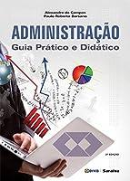 Administração. Guia Prático e Didático