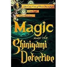 Magic and the Shinigami Detective (The Case Files of Henri Davenforth Book 1)