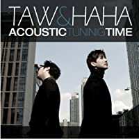 Taw & Haha 1集 - Acoustic Tuning Time (韓国盤)