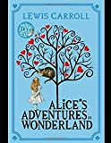 Alice's Adventure In Wonderland: Annotated