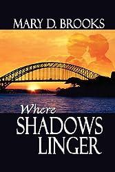 Where Shadows Linger