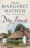Dry Bones (A Village Mystery)