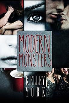 Modern Monsters (Entangled Teen) by [York, Kelley]