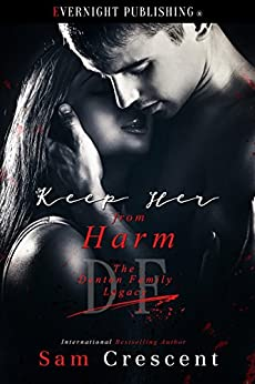 Keep Her From Harm (The Denton Family Legacy Book 4) by [Crescent, Sam]