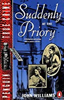 Suddenly at the Priory (Penguin True Crime)