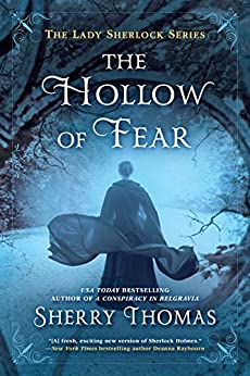 The Hollow of Fear (The Lady Sherlock Series) by [Thomas, Sherry]