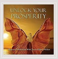 Unlock Your Prosperity Hypnotic Meditation