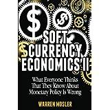 Soft Currency Economics II: The Origin of Modern Monetary Theory: 1