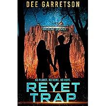 Reyet Trap (Torch World Book 2)
