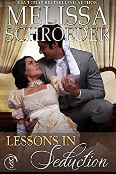 Lessons in Seduction (Once Upon an Accident Book 2) by [Schroeder, Melissa]