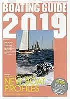 BOATING GUIDE 2019―ボート&ヨットの総カタログ 巻頭特集:メーカー・ブランド別ニューモデル集NEW BOAT (Kaziムック)