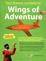 Wings of Adventure: Paper Airplanes that Really Fly!