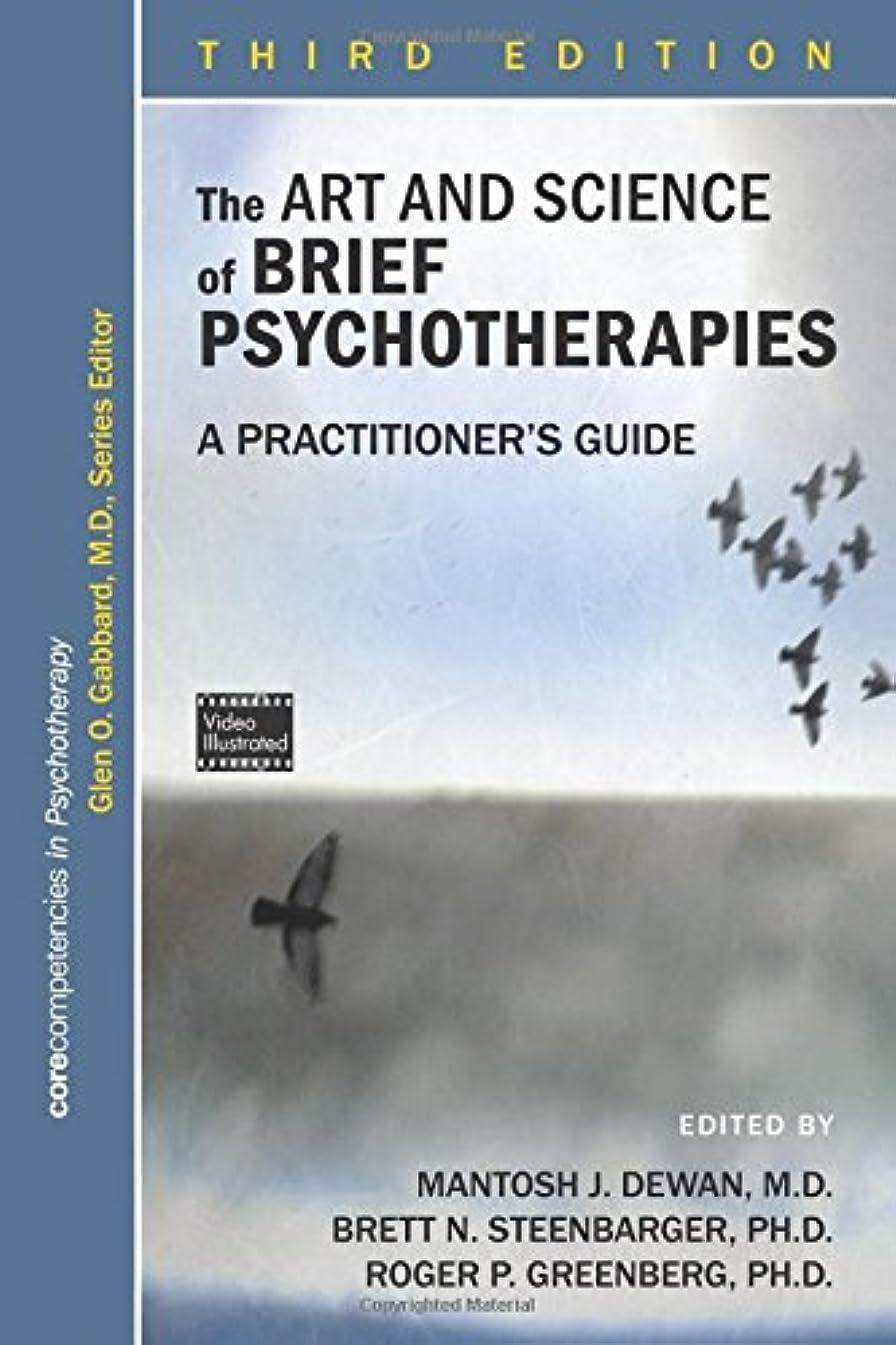 鈍い病院よろしくThe Art and Science of Brief Psychotherapies: A Practitioner's Guide (Corecompetencies in Psychotherapy)