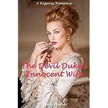 The Devil Duke's Innocent Wife: A Regency Romance