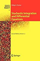 Stochastic Integration and Differential Equations: Version 2.1 (Stochastic Modelling and Applied Probability)
