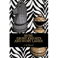 More Ebony Knights and Ivory Ladies (Ebony and Ivory Book 2) (English Edition)