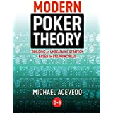 Modern Poker Theory: Building an unbeatable strategy based on GTO principles (English Edition)