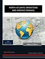 North Atlantic Operations and Airspace Manual: Edition 2014/2015 [並行輸入品]