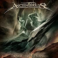 New Dawn Ending by ANCIENT BARDS (2014-04-23)