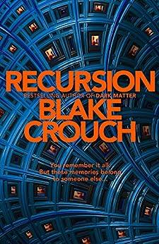 Recursion by [Crouch, Blake]