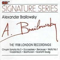 Brailowsky: 1938 London by CHOPIN / BEETHOVEN / SCARLATTI (1995-12-01)