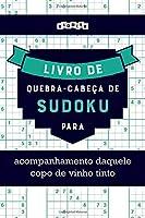 Livro de quebra-cabeças de Sudoku para acompanhamento daquele copo de vinho tinto