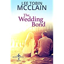The Wedding Bond (Christian Romance): Sacred Bond South: Book One