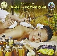 Masajes Y Aromaterapia