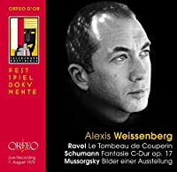 Ravel: Le Tombeau de Couperin, Schumann: Fantasie, Mussorgsky: Pictures at an Exhibition by Alexis Weissenberg