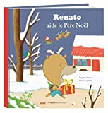 Renato aide le pere noel (version grand format)