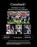 Comeback!: Tom Brady's Two Year Mission to Overcome Deflategate (English Edition)