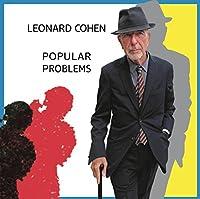 Popular Problems by Leonard Cohen (2014-07-28)