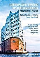 エルプフィルハーモニー・ハンブルク ~ グランド・オープニング・コンサート (Elbphilharmonie Hamburg Das Eroffnungskonzert   Grand Opening Concert / NDR Elbphilharmonie Orchester, Thomas Hengelbrock, etc.) [2DVD] [輸入盤] [日本語帯・解説付]