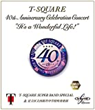 """40th Anniversary Celebration Concert""""It's a Wonderful Life!""""Complete Edition(通常盤) [Blu-ray]"""