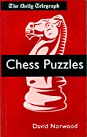 DAILY TELEGRAPH CHESS PUZZLES