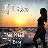 If I Ever (feat. J Boog) - Single