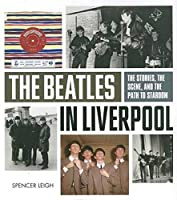The Beatles in Liverpool