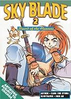 Sky Blade: Sword of the Heavens