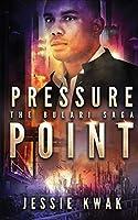 Pressure Point (The Bulari Saga)