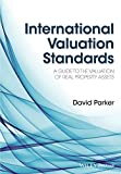 International Valuation Standards: A Guide to the Valuation of Real Property Assets
