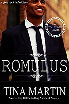 Romulus (A St. Claire Novel Book 3) by [Martin, Tina]