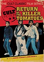 Return of the Killer Tomatoes (The Cult Classic Film Series)