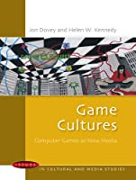 Game Cultures: Computer Games As New Media (Issues in Cultural and Media Studies (Paperback))